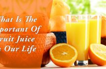 What Is The Important Of Fruit Juice In Our Life